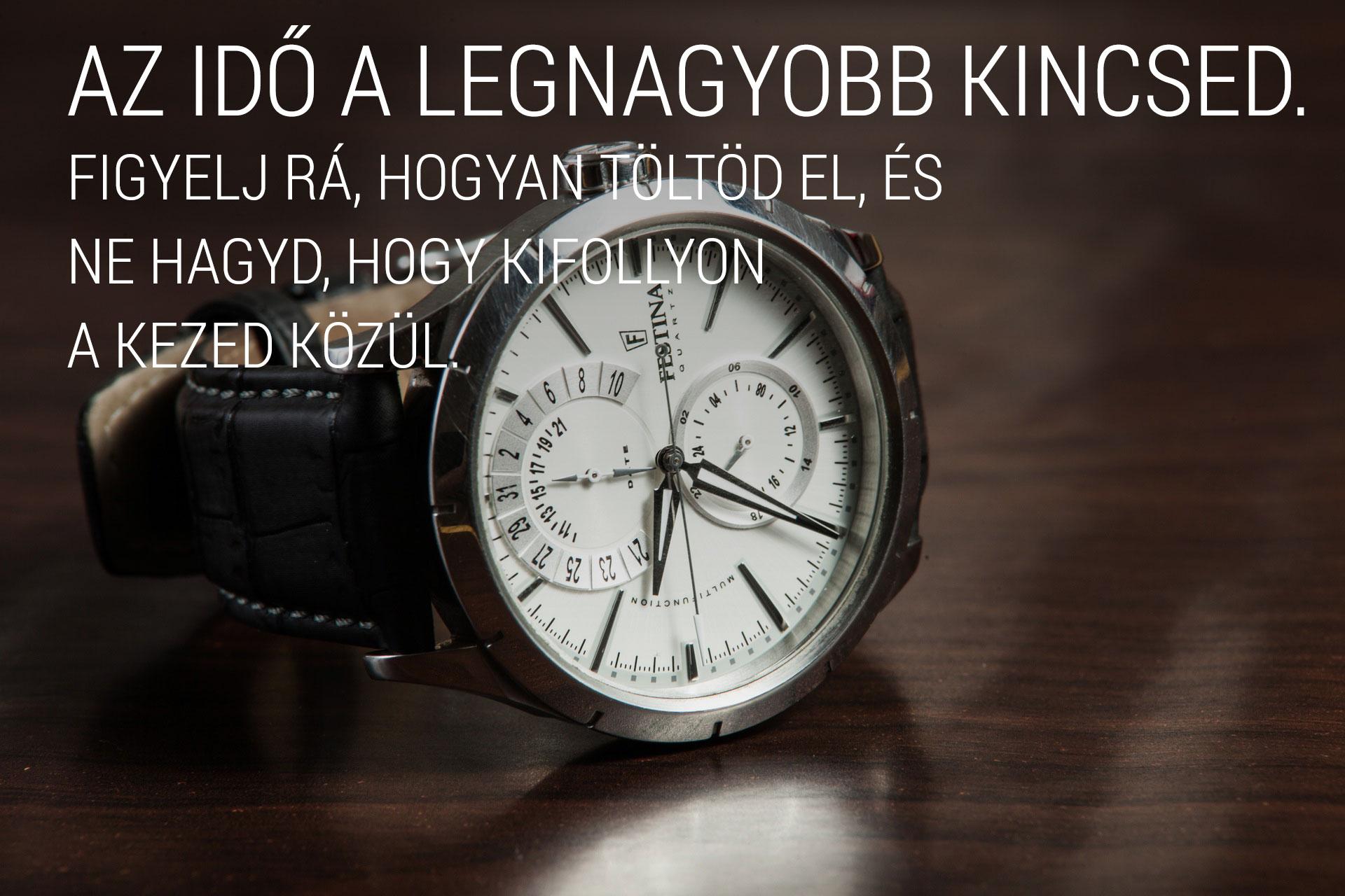 Az idő a legnagyobb kincsed