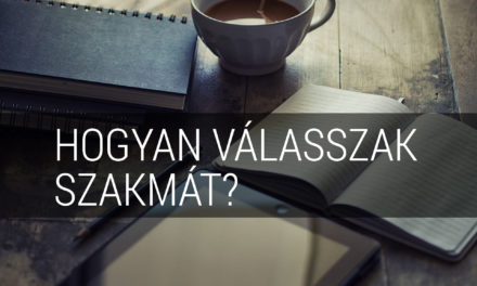 Hogyan válasszak szakmát?