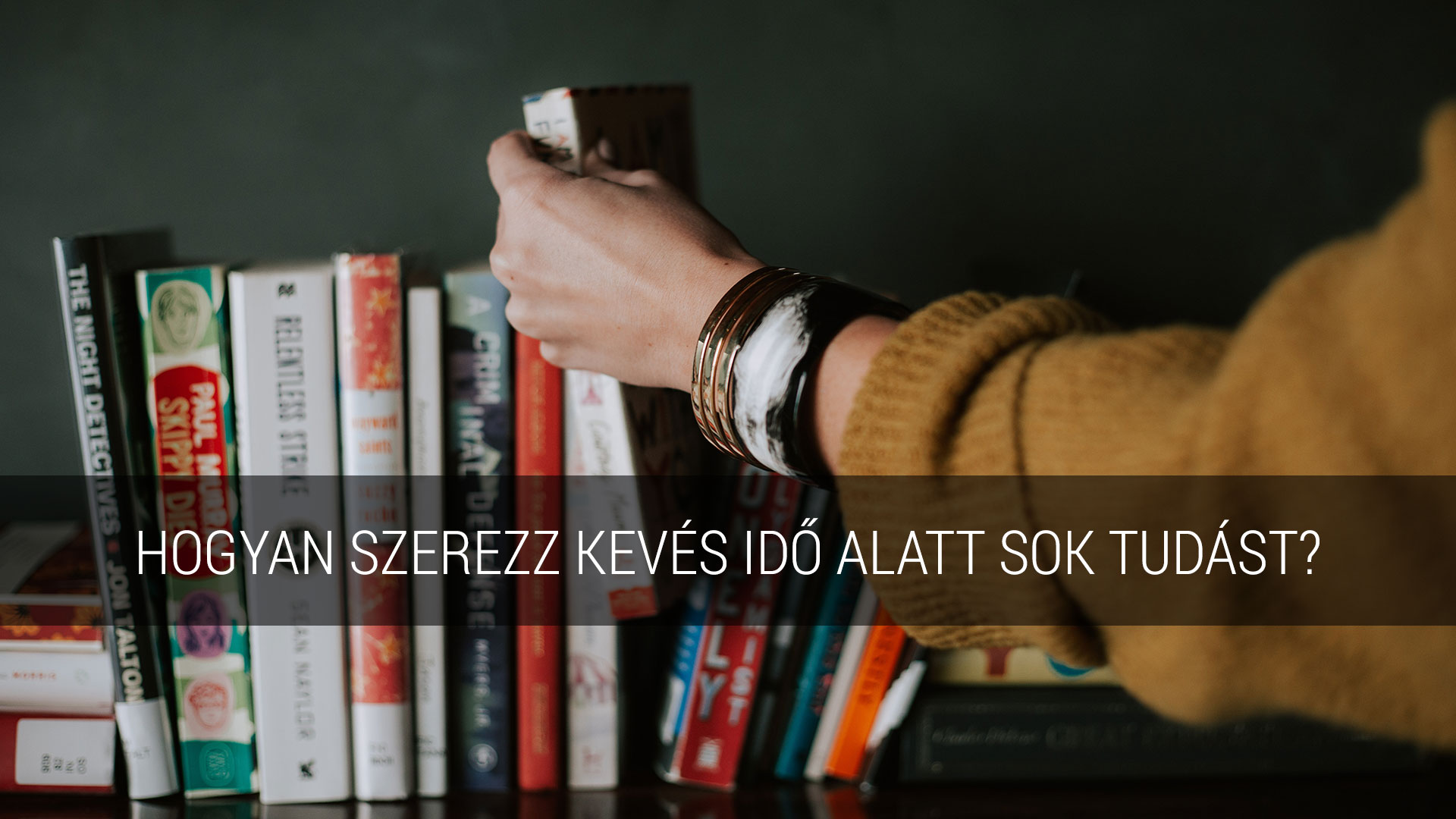 Sok tudást kevés idő alatt
