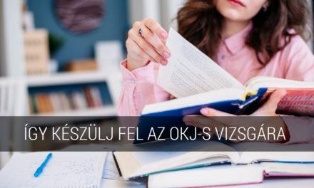 Így készülj fel az OKJ-s vizsgára